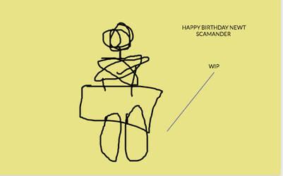 HAPPY BIRTHDAY NEWT SCAMANDER- 2019-WIP-DO NOT FAV by Mairelyn