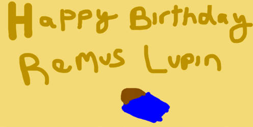 Happy Birthday Remus Lupin- 2019- WIP-DONOTFAV by Mairelyn