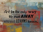 Art is the only way