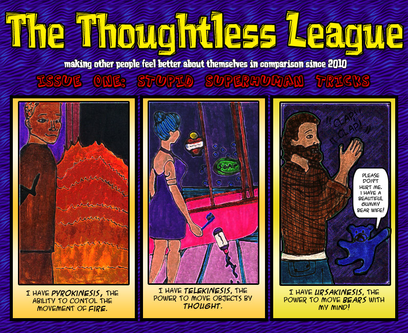 The Thoughtless League: EP1-1 by SavvyRed