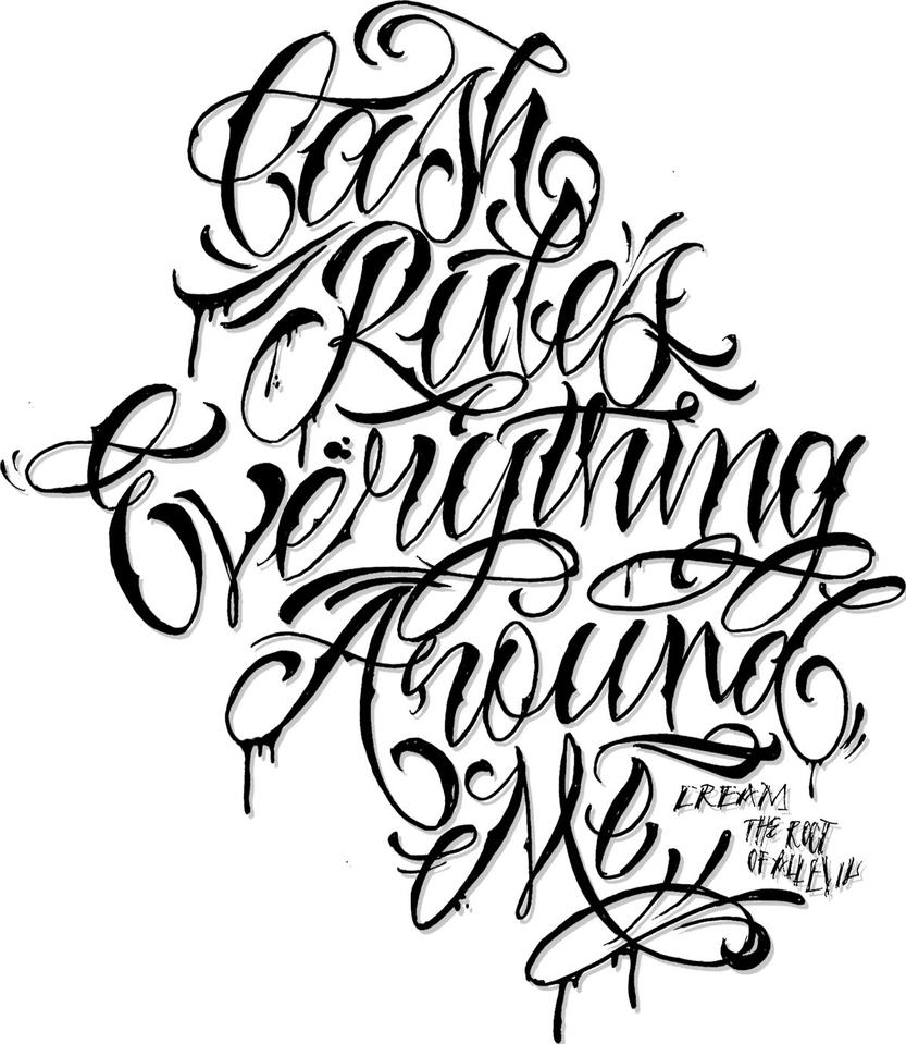 Tattoo Quotes Letter Style: C.R.E.A.M Lettering By CHIV0 On DeviantArt