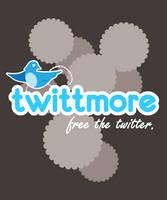 Twittmore, free your twitter.