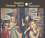 Chateau Grief Patreon Announcement! (AND LINKS)