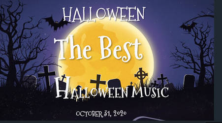 Best Music  Halloween 2020 by Trucotrato87