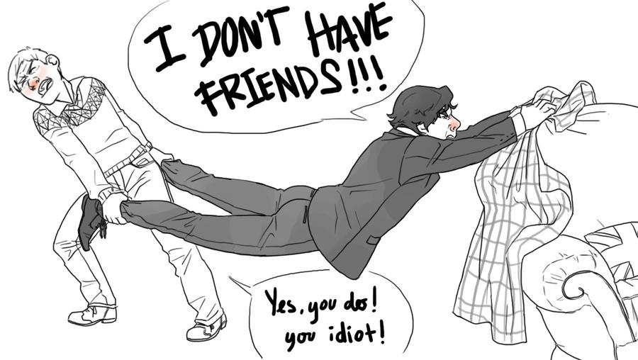 I DON'T HAVE FRIENDS! by LimitBreakComics