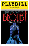 Playbill: The Colonel's Bequest