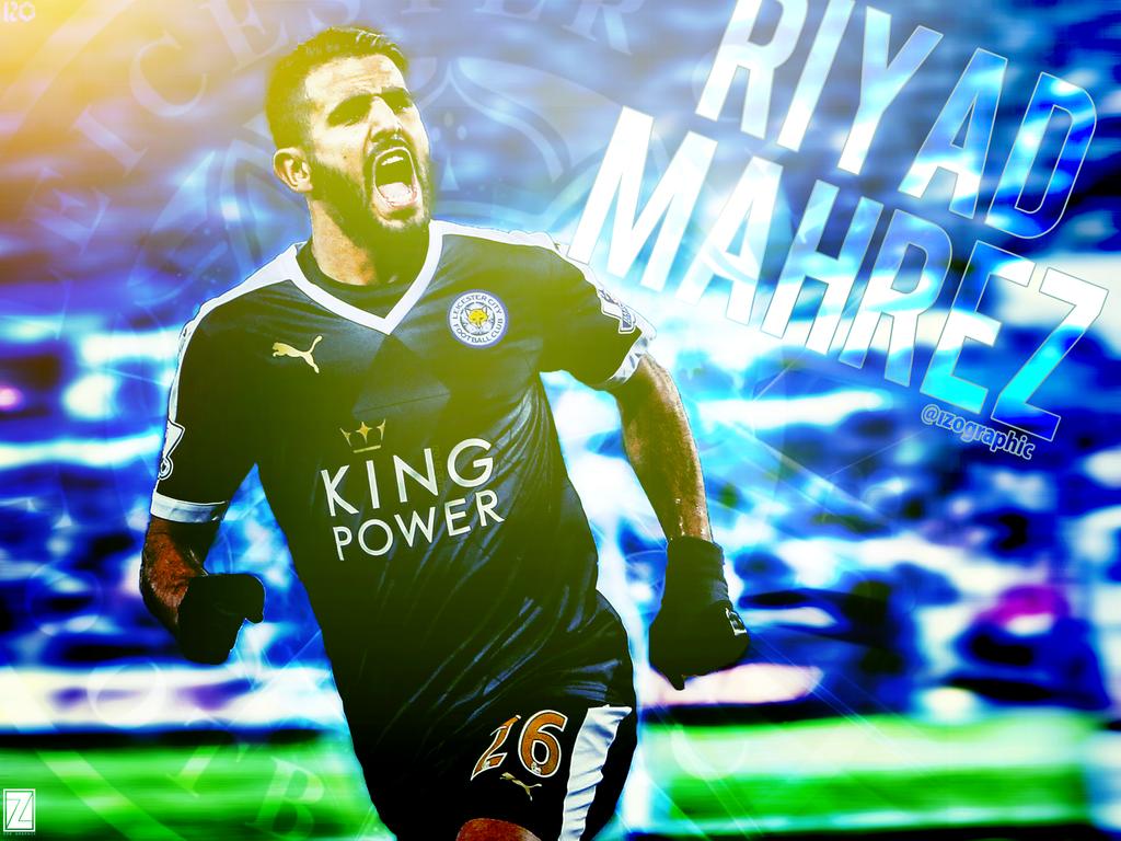 Riyad Mahrez Leicester City FC Effect Wallpaper! By