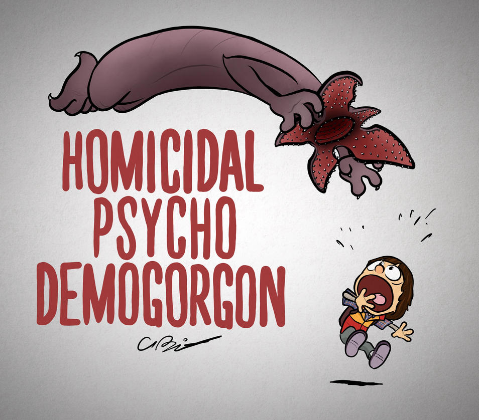 Homicidal Psycho Demogorgon by captainslam