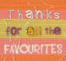 Thanks for the faves
