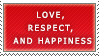 Love, Respect, and Happiness