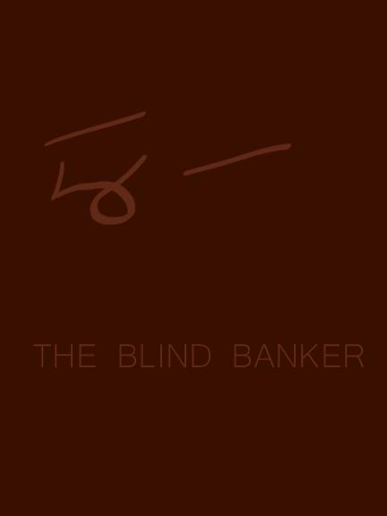 The Blind Banker by Streamwhisker-Breezy
