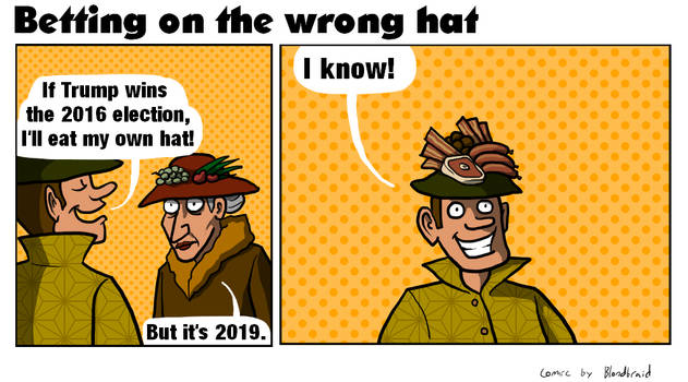 Betting on the wrong hat