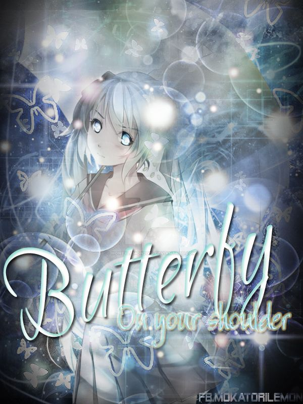 Butterfly on your shoulder by honeylemon2004