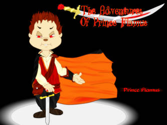 The Adventures Of Prince Flamus - Prince Flamus by FireFoxOmicron