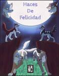 Haces De Felicidad - comic cover