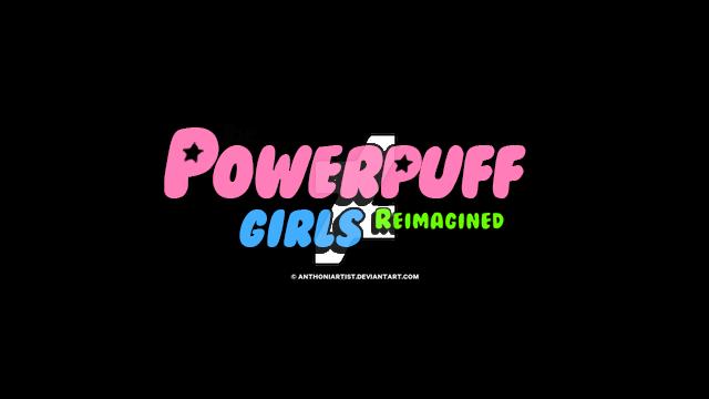 powerpuff girls - reimagined logoanthoniartist on deviantart