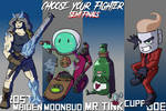 Choose Your Fighter S2 Semi Finals 2 by mjwills