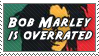 Bob Marley is Overrated by alaska-is-a-husky