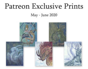 Patreon Exclusive Prints: May - June 2020