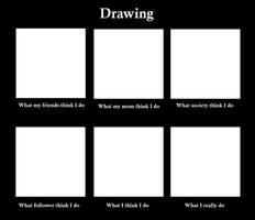 [meme] When I drawing