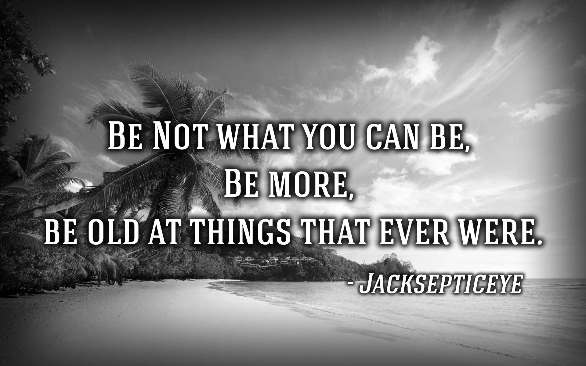 Inspirational Qoute Inspirational Quote By Jacksepticeyejasonfreeyt On Deviantart