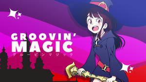 Groovin' Magic!