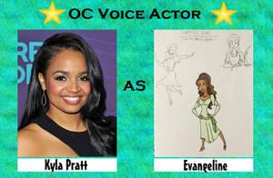 Kyla Pratt as Evangeline