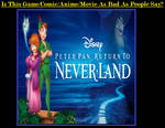 Is Return to Neverland as bad as people say?