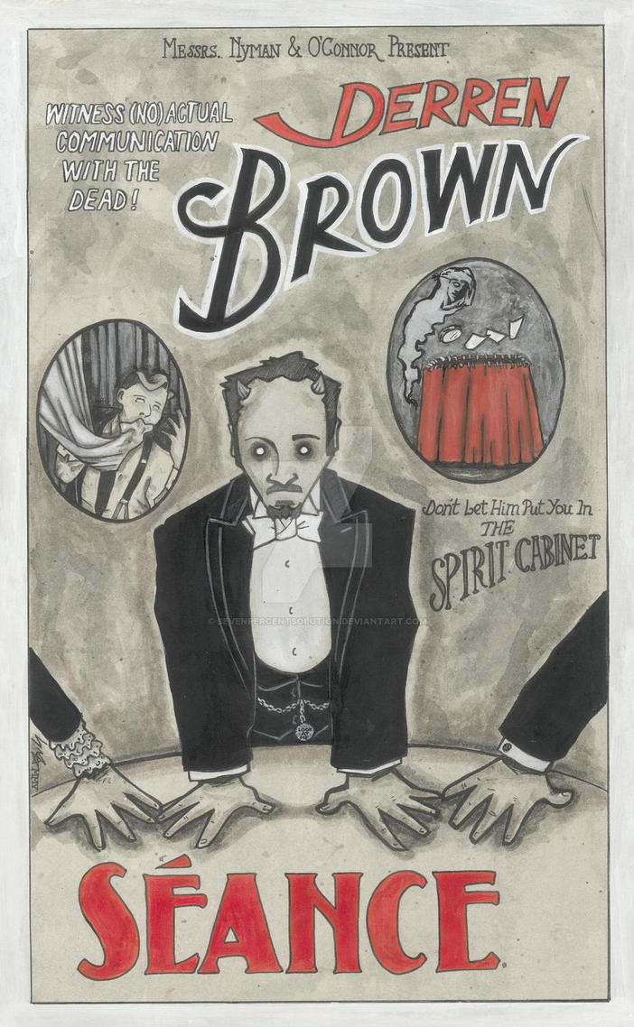 Derren Brown:Seance by sevenpercentsolution