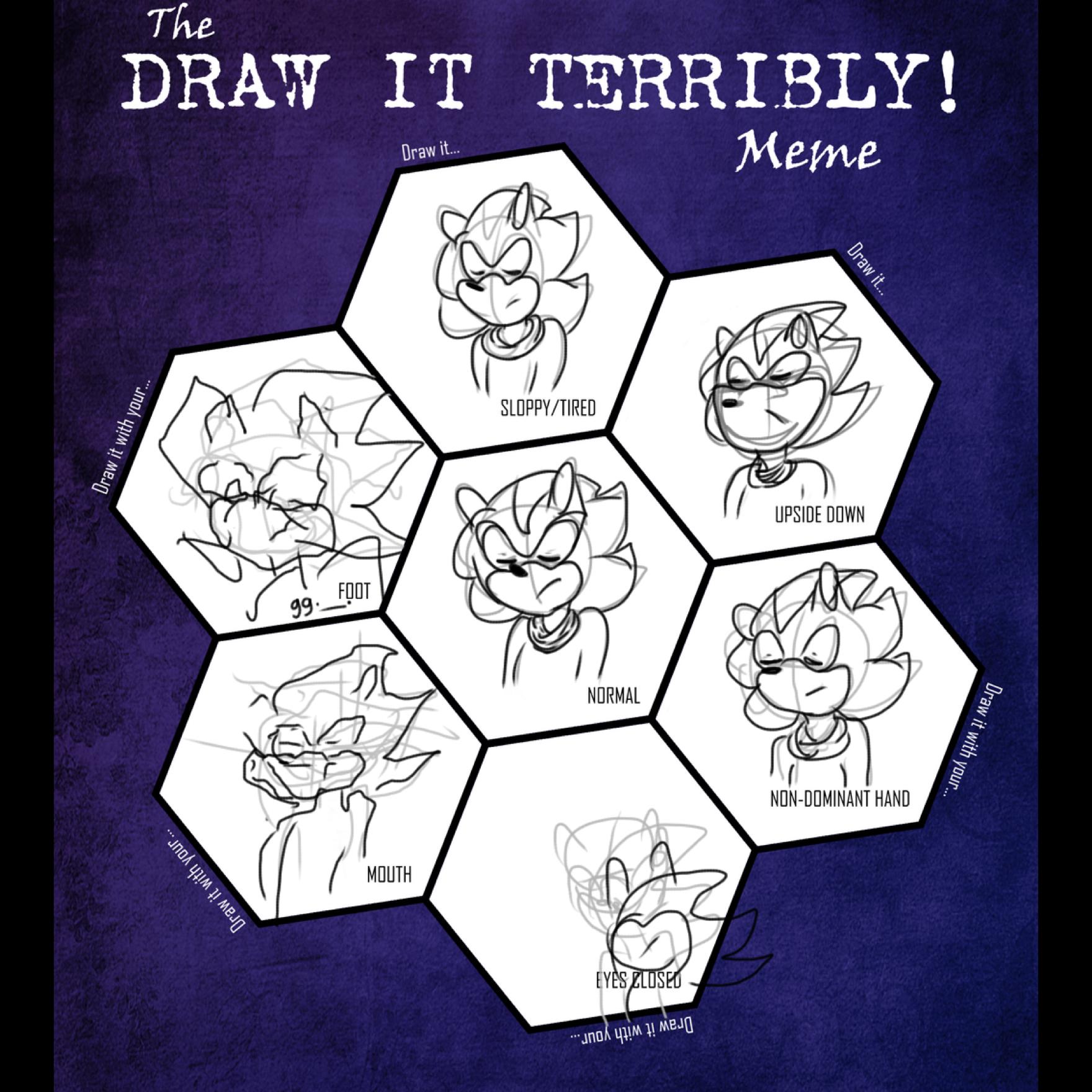 Draw it Terribly meme by edo67