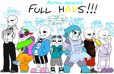 AUtale presents: FULL HAUS!!! by perfectshadow06