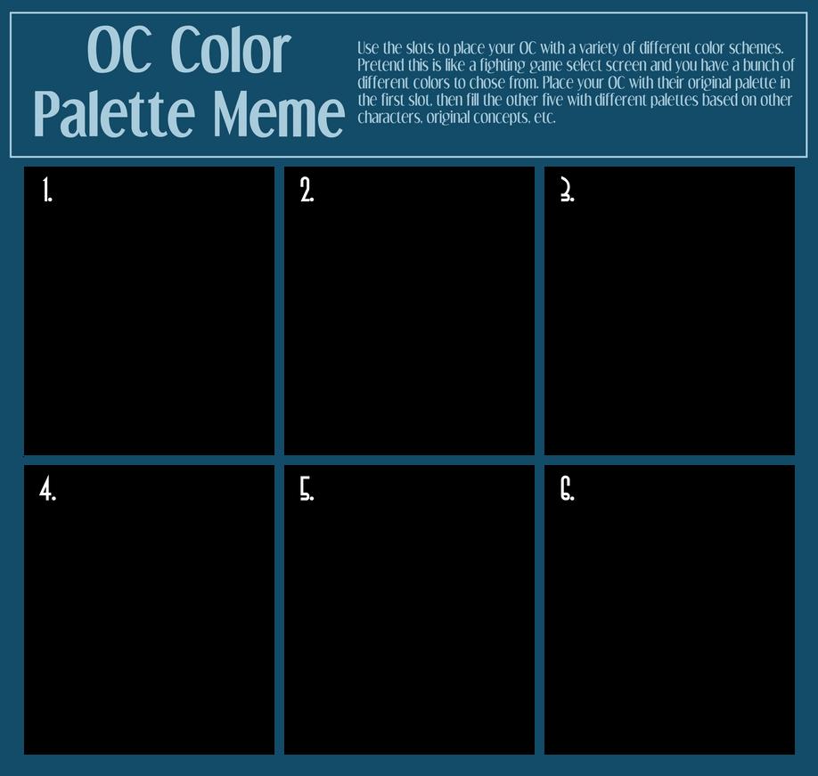 OC Color Palette Meme by Shockzboy on DeviantArt
