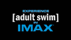Experience [adult swim] in IMAX