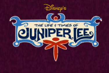 Disney's the Life and Times of Juniper Lee by RedheadXilamGuy