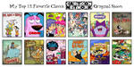 My Top 12 Favorite Classic CN Original Shows by RedheadXilamGuy