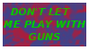 Playing with Guns Stamp by InvaderKyra