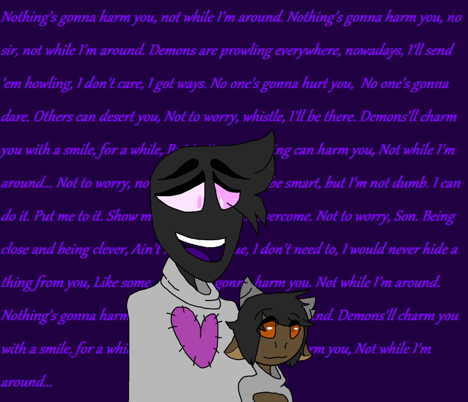 Nothings gonna harm you... by EeveeMoon413