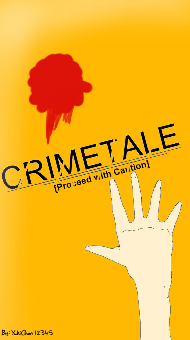 CrimeTale - Poster - by YukiChan12345
