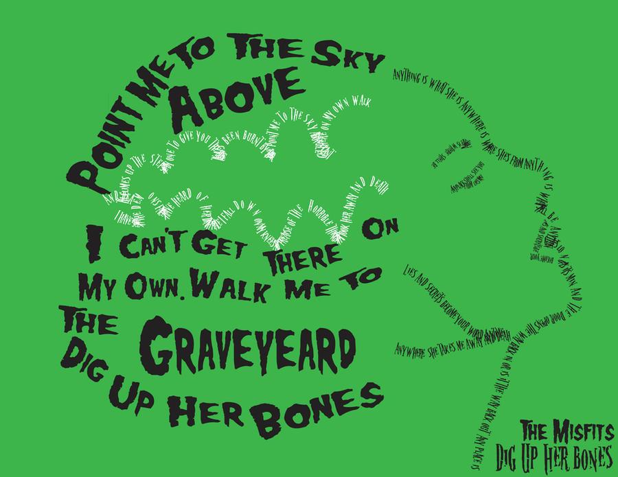 Lyric bones lyrics : Dig up Her Bones by XxHellienArtxX on DeviantArt