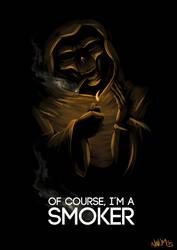 Of course I'm a smoker