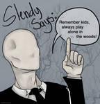 Your Friendly Neighborhood Slender Man