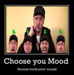 Choose your Mood
