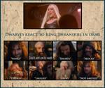 Thranduil Crossover - Dwarves react