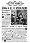 Daily Prophet- Gringotts break-in