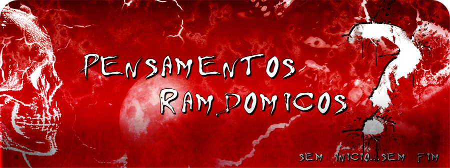 Acesse: www.pensamentosramdomicos.blogspot.com