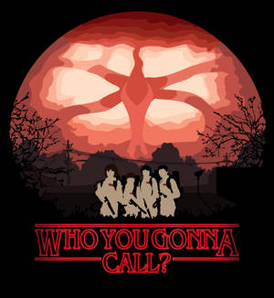 Stranger Things - Who you gonna call?