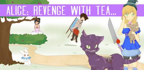 Revenge with tea by mrssuperstar411