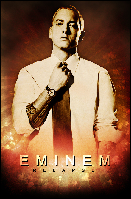Eminem Relapse Poster by SaintMichael on DeviantArt