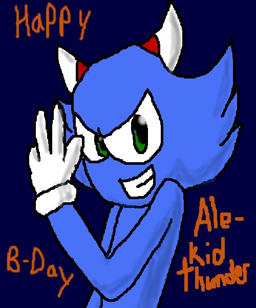 Happy Birthday Alekidthunder~:G: by manicgirl155
