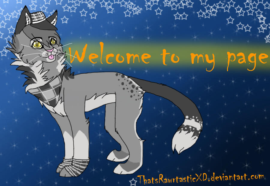 Welcome to my page by ThatsRawrtasticxD